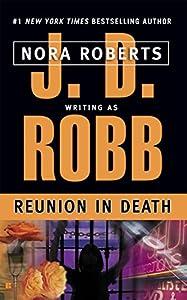 Reunion in Death (In Death, Book 14)