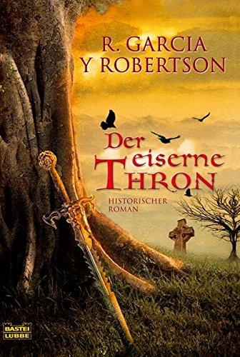 Der eiserne Thron (Allgemeine Reihe. Bastei Lübbe Taschenbücher)
