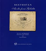 Beethoven: To the Distant Beloved: A Reader and Picture Book for Beethoven Lovers and Connoisseurs