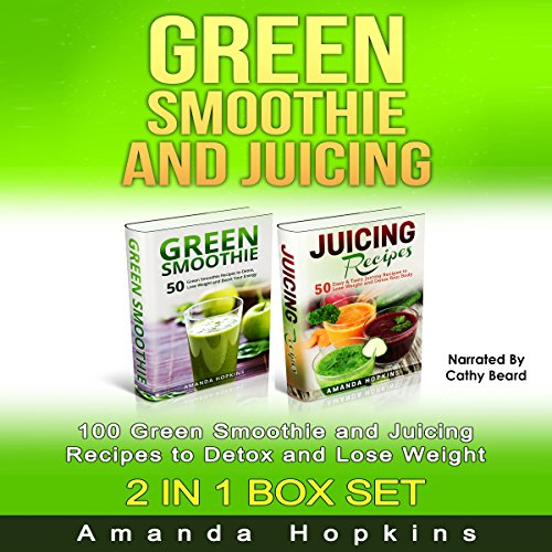 Green Smoothie and Juicing Box Set audiobook cover art
