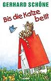 Bis die Katze Bellt [Musikkassette] [Musikkassette] - erhard Schöne
