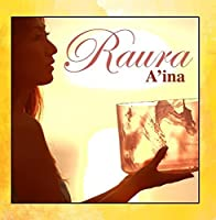 A'ina by Raura