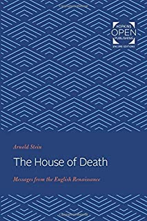The House of Death: Messages from the English Renaissance
