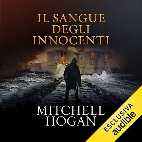 Il sangue degli innocenti: Sorcery Ascendant Sequence 2