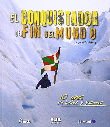 El conquistador del fin del mundo (Edicion Especial)
