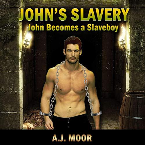 John's Slavery: John Becomes a Slaveboy Titelbild