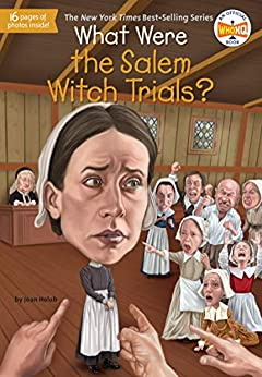 What Were the Salem Witch Trials? (What Was?) by [Joan Holub, Who HQ, Dede Putra]