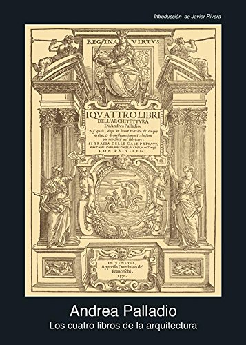 Los cuatro libros de arquitectura: 31 (Fuentes de arte)