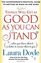 Things Will Get as Good as You Can Stand: (. . . When you learn that it is better to receive than to give) The Superwoman'...