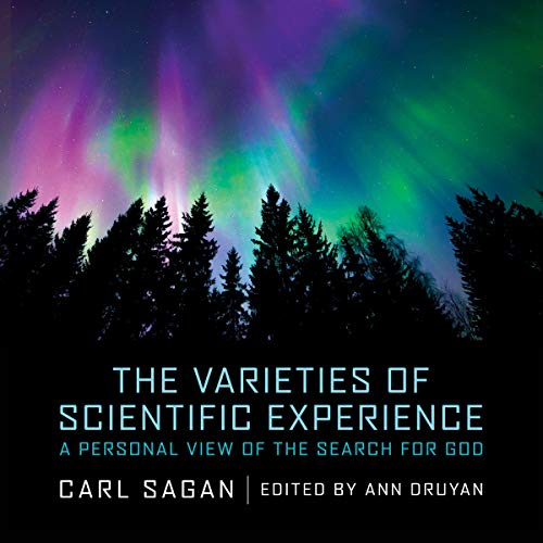 The Varieties of Scientific Experience audiobook cover art