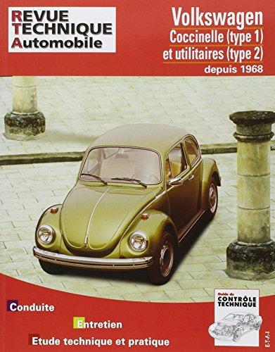 E.T.A.I - Revue Technique Automobile 317.4 - VOLKSWAGEN COCCINELLE (Type1) et utilitaire (Type2) depuis 1968