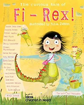 The Curious Tale of Fi-Rex 099287288X Book Cover