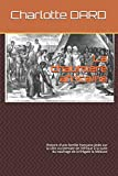 La chaumière africaine (annoté): Histoire d'une famille française jetée sur la côte occidentale de l'Afrique à la suite du naufrage de la frégate la Méduse