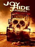 Joy Ride 3 (Unrated)