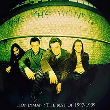 Honeyman - The Best of 1997-1999
