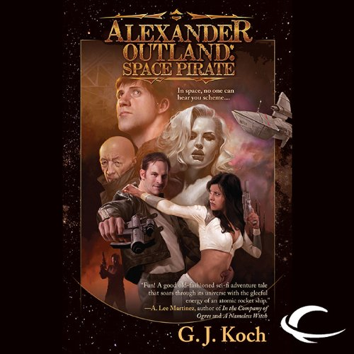 Alexander Outland: Space Pirate audiobook cover art
