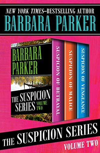 The Suspicion Series Volume Two: Suspicion of Betrayal, Suspicion of Malice, and Suspicion of Vengeance