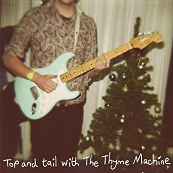 Top and Tail with The Thyme Machine