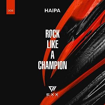 Rock Like a Champion