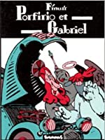 Porfirio et Gabriel de F'Murr