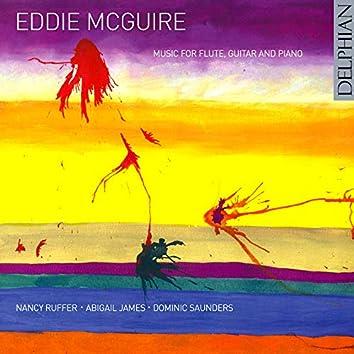 Eddie Mcguire: Music for Flute, Guitar & Piano