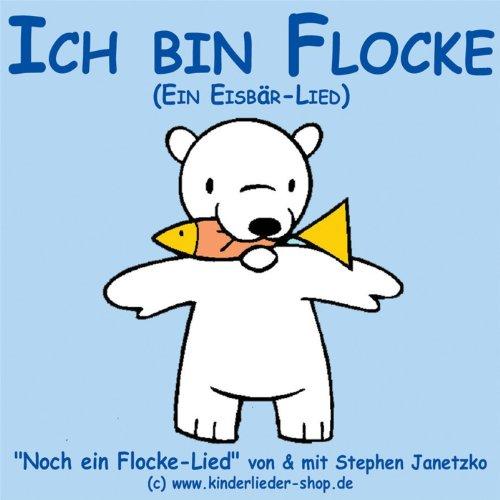 Ich bin Flocke (Ein Eisbär-Lied)