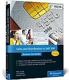 Sales and Distribution in SAP ERP: Business User Guide (SAP PRESS: englisch) - Matt Chudy