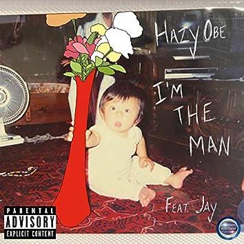 I'm The Man (feat. Jay)