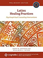 Latinx Healing Practices: Psychospiritual Counseling Interventions
