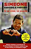 Simeone. Partido A Partido (Plataforma Actual) de Diego Simeone (6 oct 2014) Tapa blanda