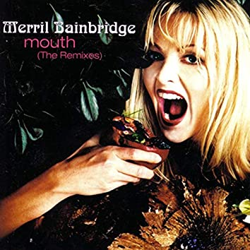 Mouth (The Remixes)