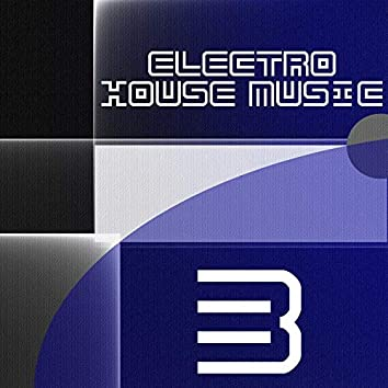 Electro House Music, Vol. 3