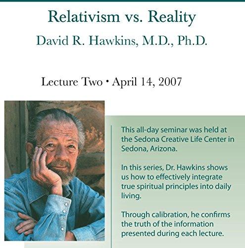 Relativism vs. Reality-Apr 2007 DVD