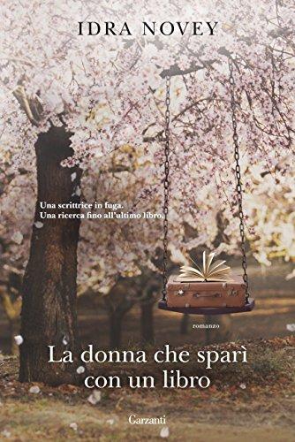 La donna che sparì con un libro (Italian Edition)