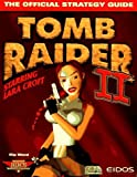 Tomb Raider 2 Official Game Secrets (Secrets of the Games Series) by Prima Games (1997-08-01) - Prima Games; edition (1997-08-01) - 01/08/1997