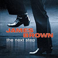 The Next Step by James Brown (2008-06-03)