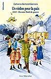 Un Violon pour la Paix - 1917 - Dernier Noël de guerre