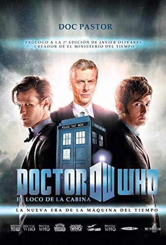 Doctor Who el loco de la cabina: La nueva era de la máquina del tiempo (Ensayo)