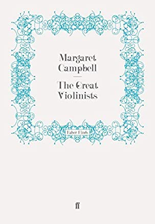The Great Violinists (Great Musicians) by MARGARET CAMPBELL(2011-07-07)