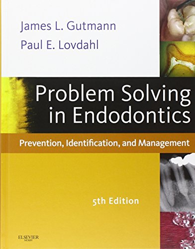 Problem Solving in Endodontics: Prevention, Identification and Management