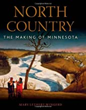Best north country: the making of minnesota Reviews