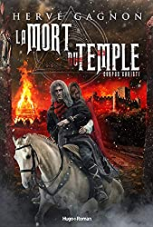 « La mort du temple », Hervé Gagnon (tome 2 : Corpus Cristi)