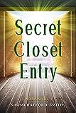 Secret Closet Entry (English Edition)