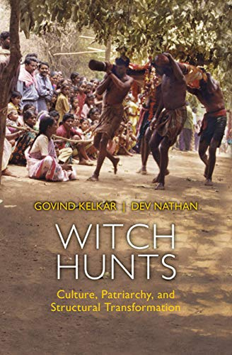 Witch Hunts: Culture, Patriarchy and Structural Transformation