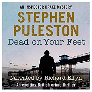 Dead on Your Feet (An Exciting British Crime Thriller) cover art