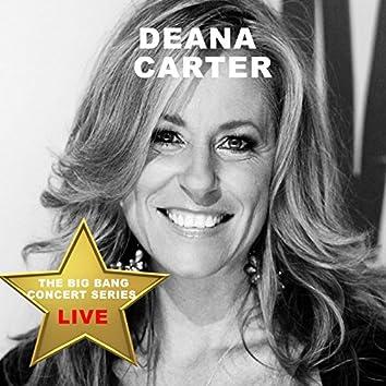 Big Bang Concert Series: Deana Carter (Live)
