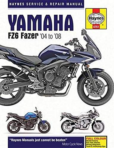 Haynes Yamaha FZ6 Fazer '04 to '08 Service and Repair Manual: 04-08
