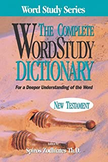 The Complete Word Study Dictionary: New Testament