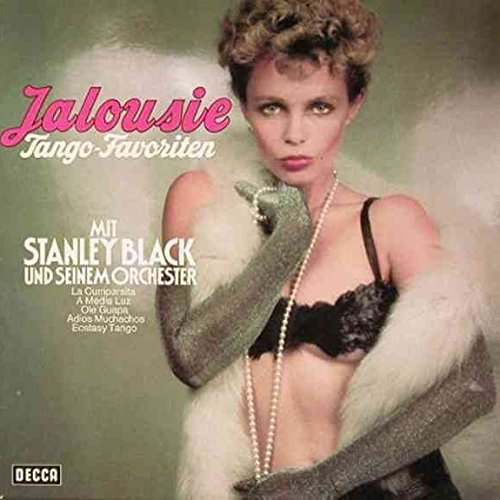 Stanley Black & His Orchestra - Jalousie - Tango-Favoriten - Decca - 6.21672 AF