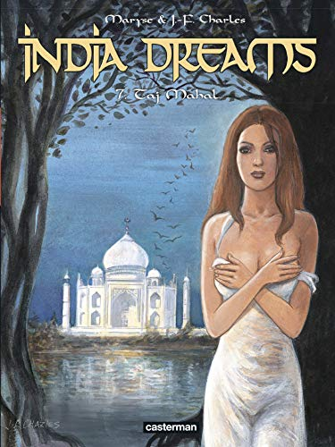 India Dreams, Tome 7 : Taj Mahal